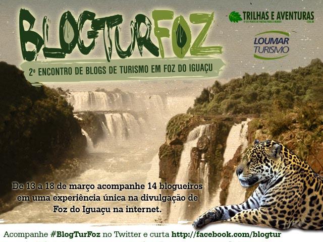 BlogTurFoz - 2º Encontro de Blogs de Turismo em Foz do Iguaçu