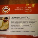 Bomba Royal, vale a pena pedir