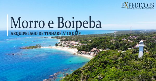Expedição Morro de São Paulo e Boipeba